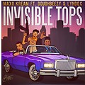 Invisible Chops (ft. Doughbeezy & Lyndo Cartel)