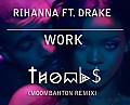 Rihanna ft Drake - Work (Thombs Remix)