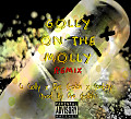 Golly on The Molly Remix.