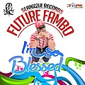 Future Fambo - So Bless - Seanizzle Records - 2014