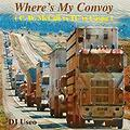 Wheres My Convoy ( C. W. McCall vs TC vs Caspa )