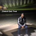 Zoned Out Two