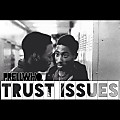 PrellWHO - Trust Issues (prod by Trey Sizzle )
