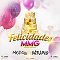 FELICIDADES MMG - Microw Ft Darling