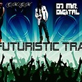 Dj Mr. Digital - Futuristic Trap