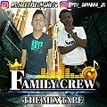 FAMILY CREW THE MIX TAPE