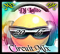 Mix Circuit Agressivo 2013 ( Dj Lalito Marzo Mix )