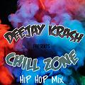 CHILL ZONE HIP HOP MIXTAPE