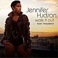 Jennifer Hudson ft Timbaland - Walk It Out