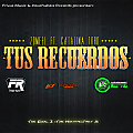 Zomeel Ft. Catalina Toro - Tus Recuerdos (The Real Z II)