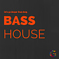 #44 • Bass House • freak like me