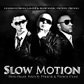 Slow Motion (Prod. By Jumbo, A&X)