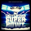Chevy Woods - Super Bowl