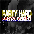 Party Hard (Feat. Chaz & Baby Boy Da Flame)