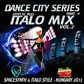 DANCE CITY SERIES PART.9 - ITALO MIX VOL.2 [ by Mcity 2O13 ]