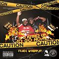 Too Turned Up To Go Home by Duck and Bigg Fatts (explicit - clean version available on request)
