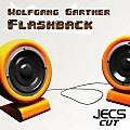 ´´Flashback [JECS Cut]´´ by Wolfgang Gartner