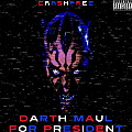 Darth Maul for President