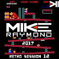 Mike Raymond 2017 Retro Session Vol 12