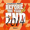 BEFORE THE YEAR END 2014 (AFROBEAT MIX) - VOL 1