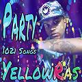 Party - YellowRas - 1021 Songs