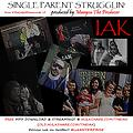 Single Parent Strugglin - by iak (prod by Manyou The Producer)