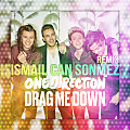 One Direction - Drag Me Down (Ismail Can Sonmez Remix)
