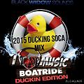 2015 DUCKING SOCA BOATRIDE THUSRDAY JUNE 18 th ON THE BEN FRANKLIN YACHT  ADM $20.OO PROMO MIX