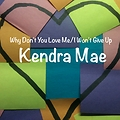 Why Don't You Love Me/I Won't Give Up