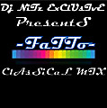 FaTTo (ClAsSiCaL MiX)- DJ NiTz