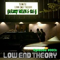 LOW END THEORY PODCAST - Episode #003 -Gaslampkiller & Ras G