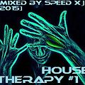 House Therapy #1 [1/2 - Vocal & Funky] (Mixed by SPEED X)
