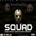 Squad Part 1 | Hosted By DJDrozay