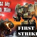 DJ Ady & Miko First Strike