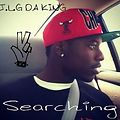 J.L.G Da King - Searching Mixtape