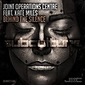 Joint Operations Centre ft. Kate Miles - Behind the Silence (original mix)