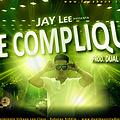 No Te Compliques - Jay Lee (Prod By Dual Music - Gabo Deejay & Dj. Kan)