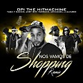 Opi The Hit Machine - Nos Vamos de Shopping (Remix) (feat. Yaga Y Mackie, Jory Boy, Farruko, Arcangel & J Alvarez)
