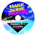 MAKE SOME NOISE ® CLUB40 SUMMER 2016 By Ethan