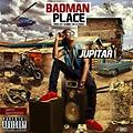 Jupitar - BadMan Place (Prod By Genius)
