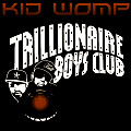 01 Trillionaire Boys Club (Original Mix)