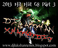 2013 Hit Hot 68 Part 3 Dj Lakshan X-Mashes Djs