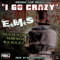 Benefit ft. Revalation & Mayhem - I Go Crazy (prod. by Code Red)