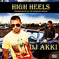 High Heels (ft. Yo Yo Honey Singh) - DJ AKKI