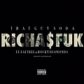 RICHA$FUCK Ft. Fat Trel & Rocky Diamonds