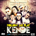 Follow Me Play Meets Kende By Dj Luiz