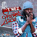 T'Nez - Shoes Lace (Intrumental)