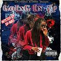 LilCv DaDon | Going In The EP (Hosted By DJ-Nas)