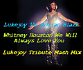 Lukejoy Vs. Adrian Blazz - W.hitney H.ouston We Will Always Love You (Lukejoy Tribute Mash Mix)