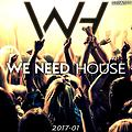We Need House 2017.01 (2017)